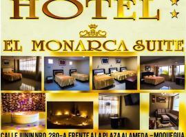 Hotel El monarca suite, Moquegua